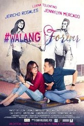 #Walang Forever Trailer