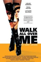 Walk All Over Me Trailer