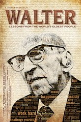 Walter: Lessons from the World's Oldest People Trailer