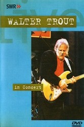 Walter Trout - In concert Trailer