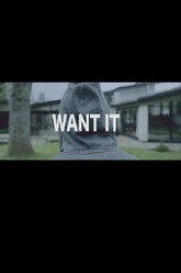 Want It Trailer