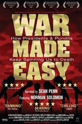 War Made Easy: How Presidents & Pundits Keep Spinning Us to Death Trailer