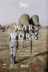 War Work: 8 Songs with Film Trailer