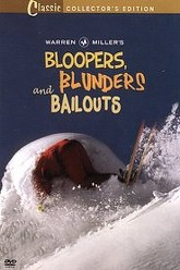 Warren Miller's Bloopers, Blunders and Bailouts Trailer