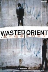 Wasted Orient Trailer