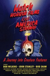 Watch Horror Films, Keep America Strong! Trailer