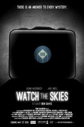 Watch the Skies Trailer