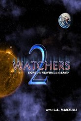 Watchers 2: Signs in the Heavens and the Earth Trailer