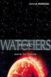 Watchers 9: Days of Chaos Trailer