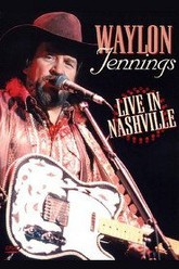 Waylon Jennings Live in Nashville Trailer