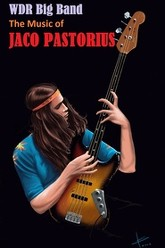 WDR Big Band - The Music Of Jaco Pastorius Trailer