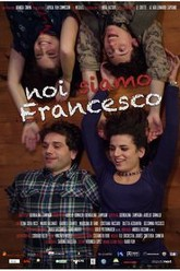 We Are Francesco Trailer