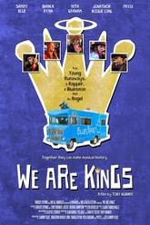 We Are Kings Trailer