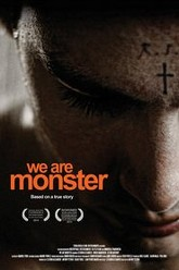 We Are Monster Trailer
