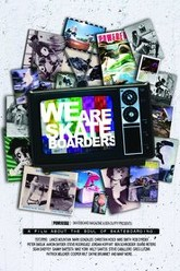 We Are Skateboarders Trailer