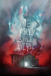 We Are Still Here Trailer