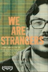 We Are Strangers Trailer