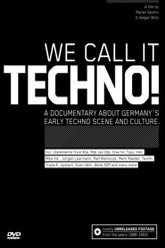 We Call It Techno! Trailer