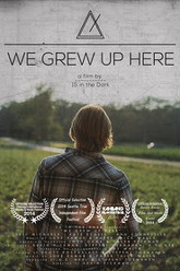 We Grew Up Here Trailer