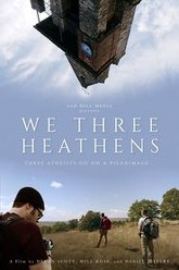 We Three Heathens Trailer