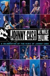 We Walk The Line: A Celebration of the Music of Johnny Cash Trailer