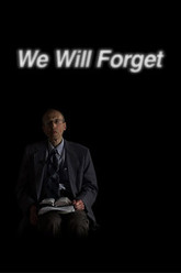 We Will Forget Trailer