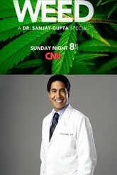 Weed: A Dr. Sanjay Gupta Special Trailer