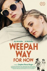 Weepah Way For Now Trailer