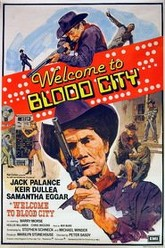 Welcome to Blood City Trailer