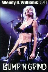 Wendy O. Williams LIVE: Bump 'N Grind Trailer