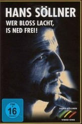 Wer bloß lacht, is ned frei Trailer