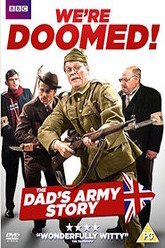 We're Doomed! The Dad's Army Story Trailer