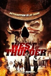 West of Thunder Trailer