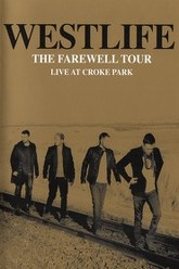WestLife The FareWell Tour Live At Croke Park Trailer