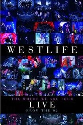 Westlife: The Where We Are Tour Trailer