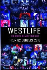 Westlife Where We Are Tour Trailer