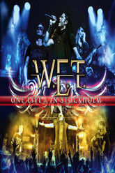 W.E.T - One Live in Stockholm Trailer