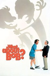 What About Bob? Trailer