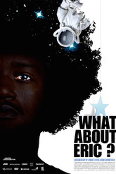 What About Eric? Trailer