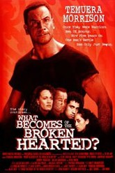 What Becomes of the Broken Hearted? Trailer