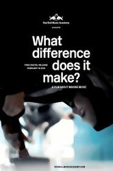 What Difference Does It Make? Trailer