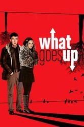 What Goes Up Trailer
