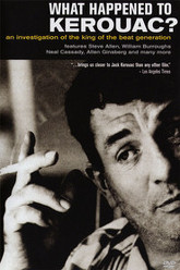 What Happened to Kerouac? Trailer