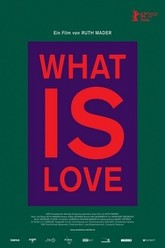 What Is Love Trailer
