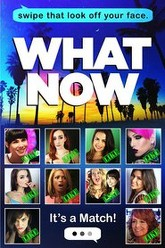 What Now Trailer