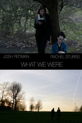 What We Were Trailer