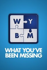 What You've Been Missing Trailer