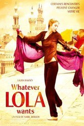 Whatever Lola wants Trailer