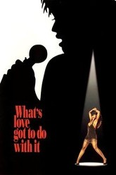 What's Love Got to Do with It Trailer