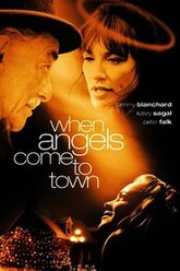 When Angels Come to Town Trailer